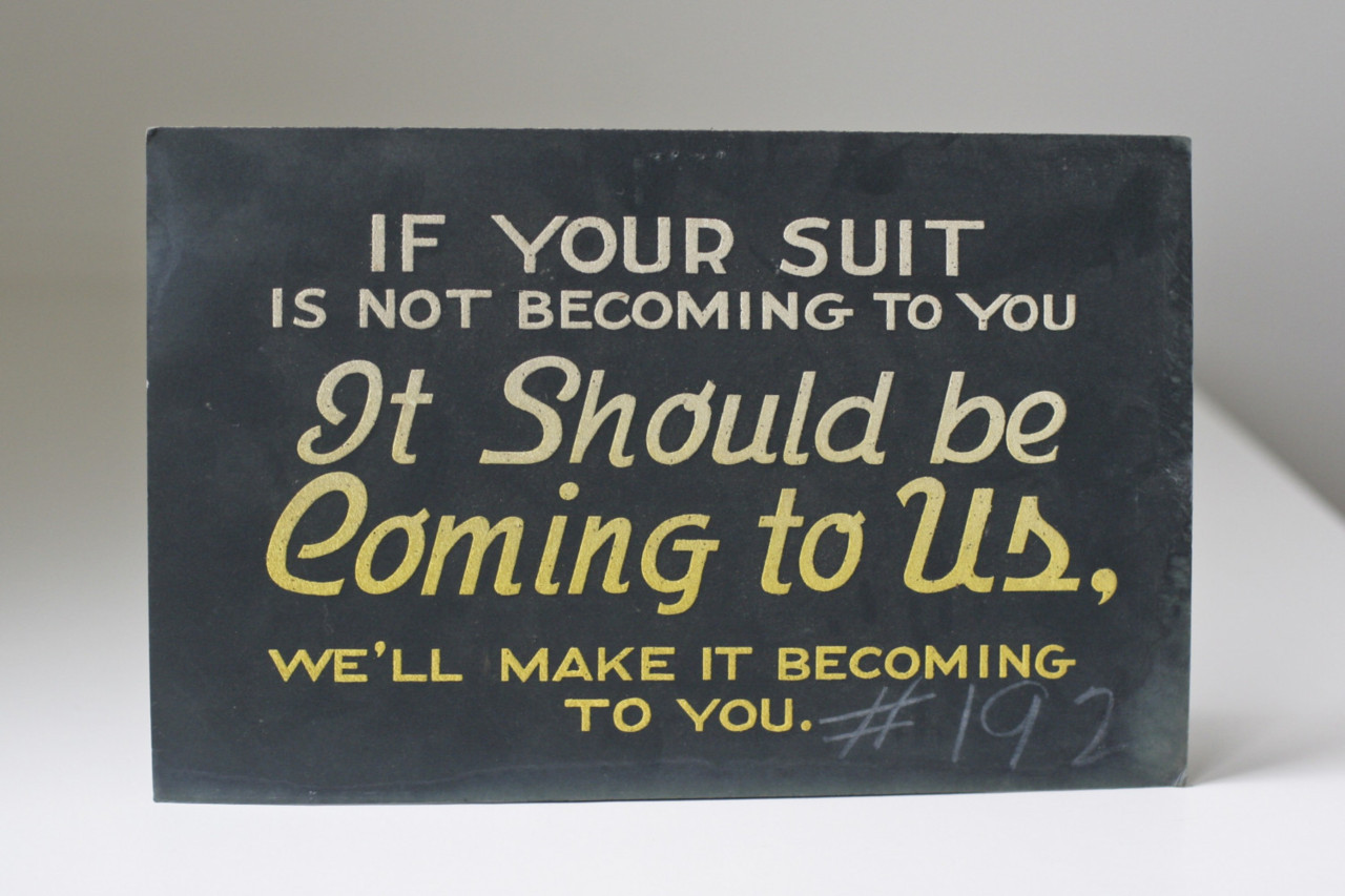 If your suit is not becoming to you, it should be coming to us…