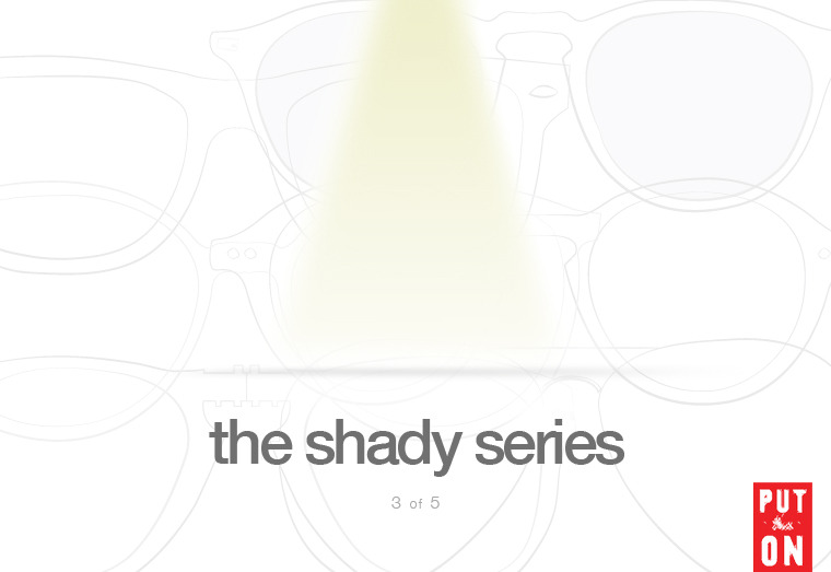 The Shady Series, Part III: Models to consider