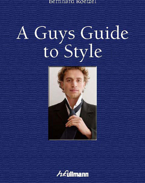 A peek inside Bernhard Roetzel's upcoming A Guy's Guide to Style