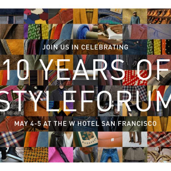 StyleForum's 10th Anniversary Party
