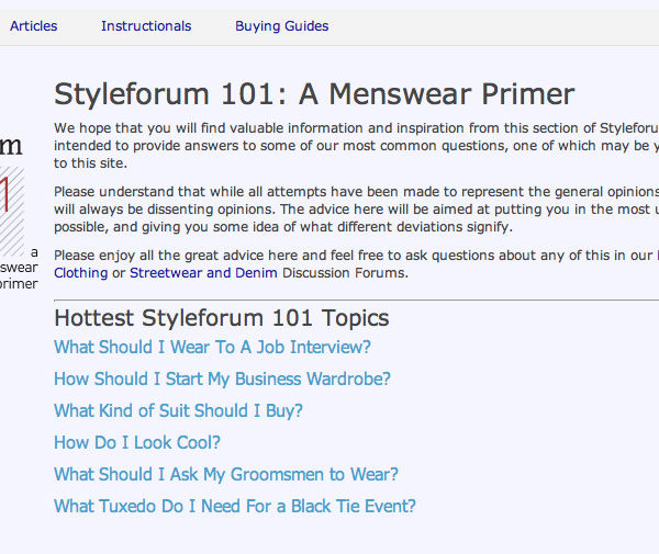 "StyleForum just opened a ""menswear primer"" section on their website"