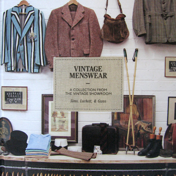 We Got It For Free: <em>Vintage Menswear</em>