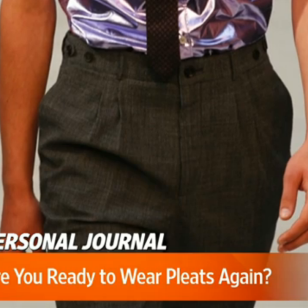 The WSJ on Pleats
