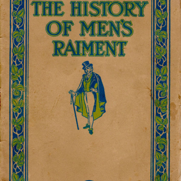 The History of Men's Raiment