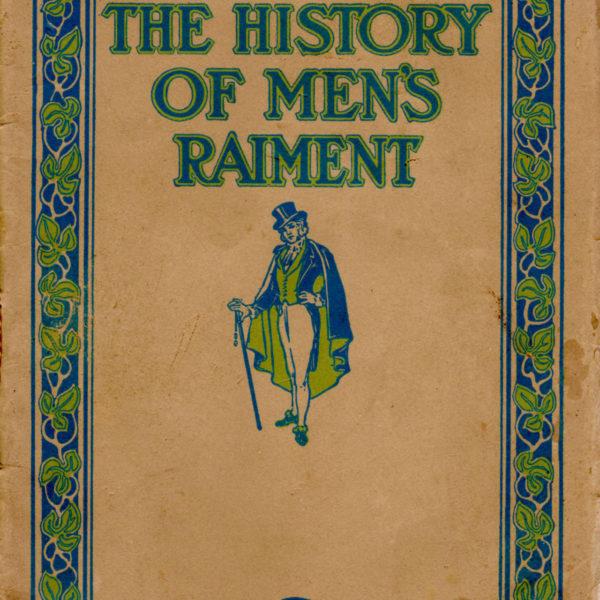 The History of Men's Raiment: 18th & 19th Centuries