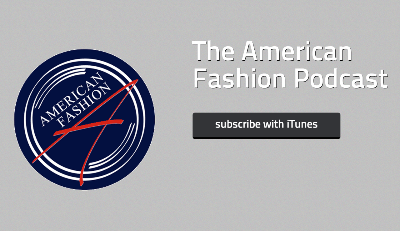 The American Fashion Podcast